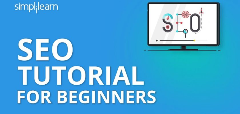SEO Tutorial For Beginners | Learn SEO Step By Step | SEO Tutorial | Advanced SEO 2020 | Simplilearn