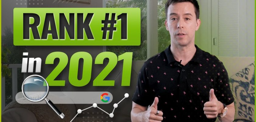 Top 5 SEO Tips for 2021: Best Practices & Recommendations To Get Your Website Ranking #1
