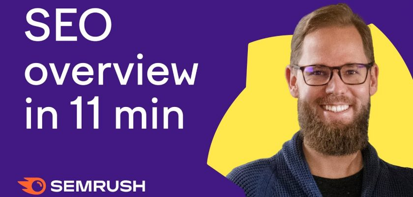 SEO Overview: Get Ready for a Client Call in 11 Minutes (with Semrush)