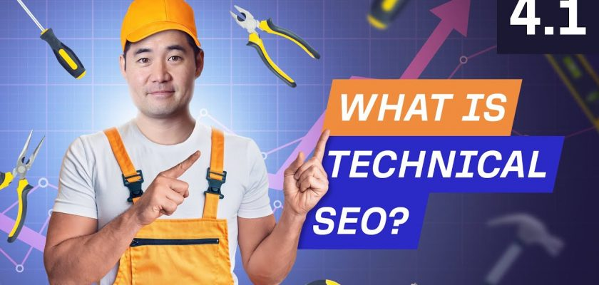 What is Technical SEO and Why is it Important? - 4.1. SEO Course by Ahrefs