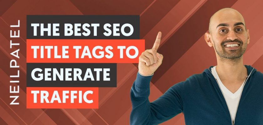 10 Title Tag Tweaks That'll Boost Your SEO Traffic