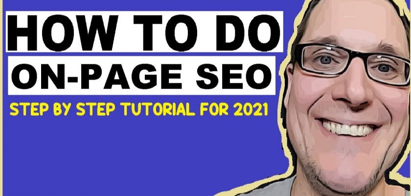 How to do On-Page SEO 2021
