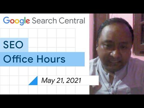 English Google SEO office-hours from May 21, 2021