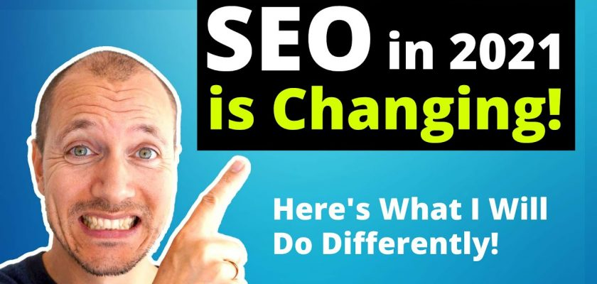 SEO Changes in 2021   Important Updates & New Best-Practices