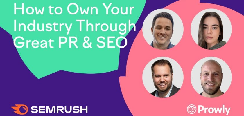 How to Own Your Industry Through Great PR and SEO